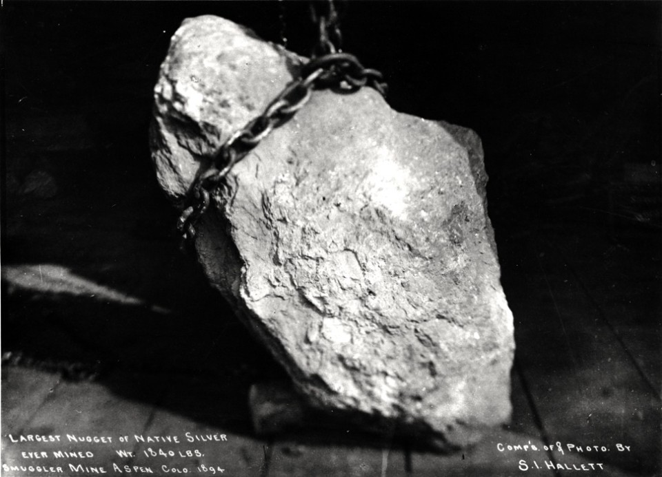 From Aspen's  Smuggler Mine in 1894, the largest silver nugget ever mined weighed 1,840 pounds. Its value was $18,547 ($515,000 in today's dollars) at $.63 per ounce. In 1892, before the economic crash, it would have been worth nearly a third more at $.87 per ounce.